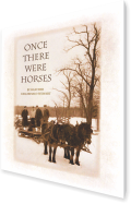 Once There Were Horses – Heather Kellerhals Stewart